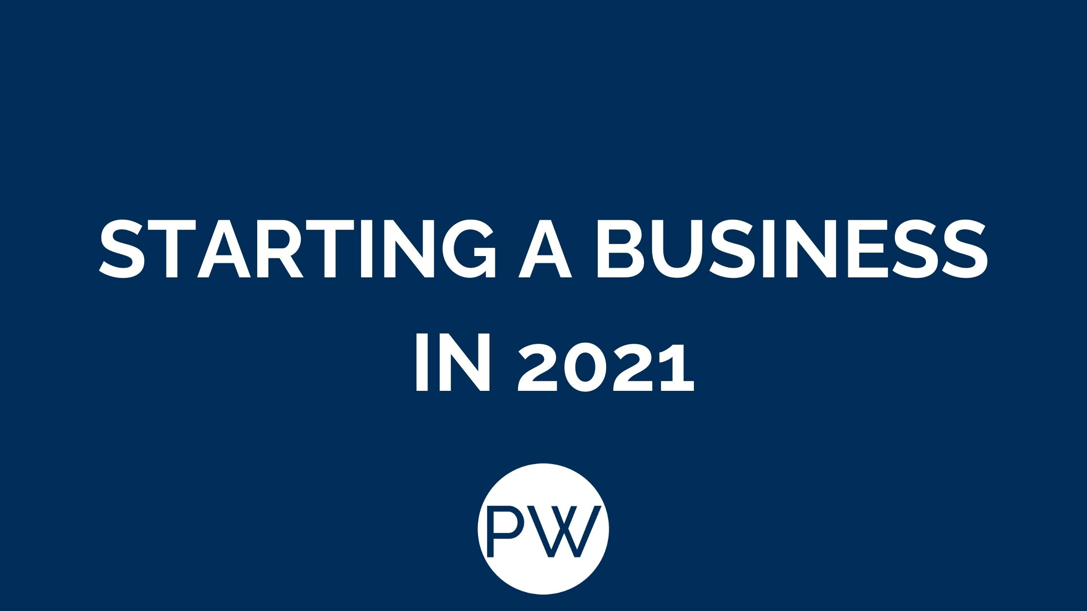 Starting a Business in 2021 Accountants in Altrincham South Manchester