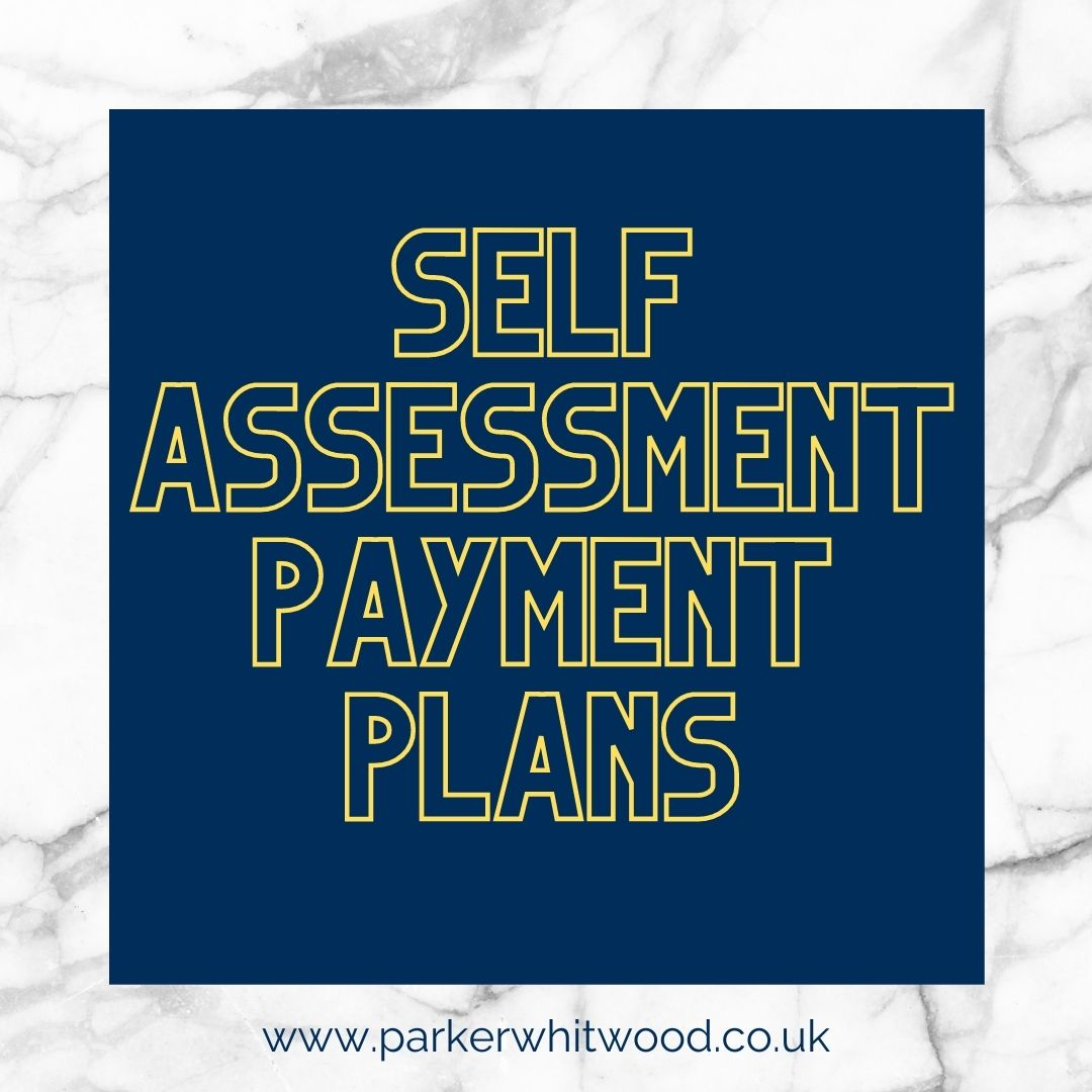 Self-Assessment Payment Plans Accountants in Altrincham South Manchester