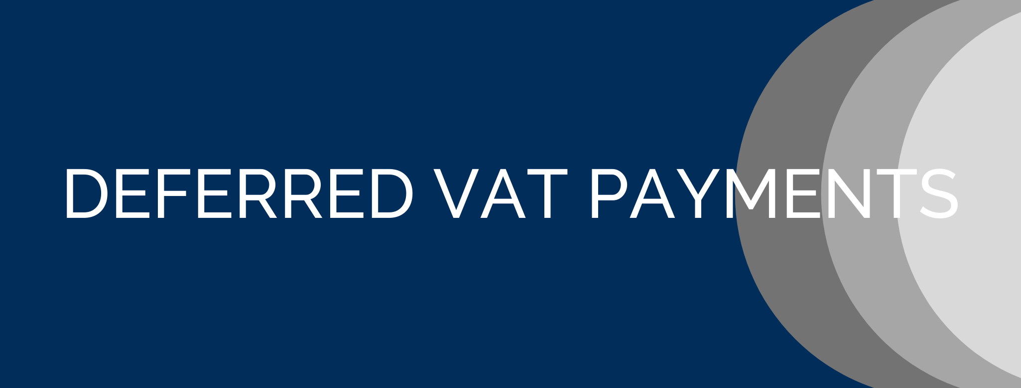 Deferred VAT Payments Due Date Accountants in Manchester